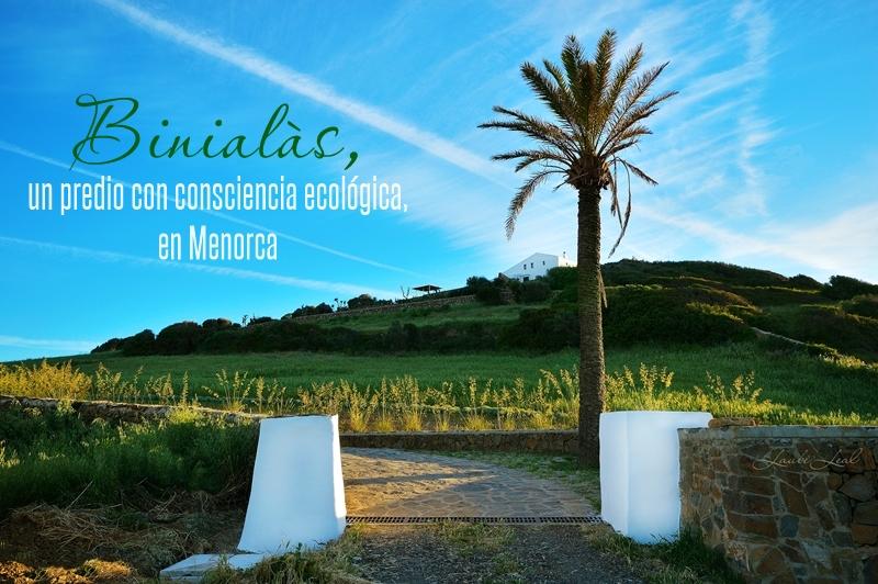 Binialàs, un paraíso ecológico en Menorca.