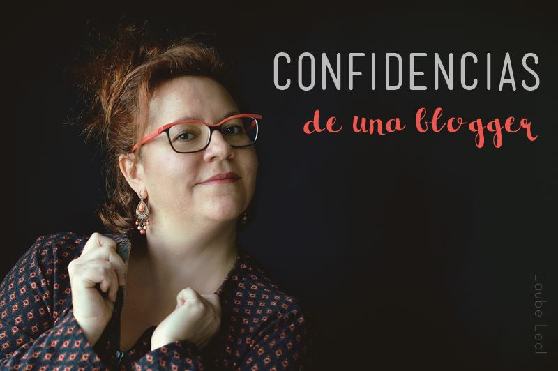 Confidencias de una blogger