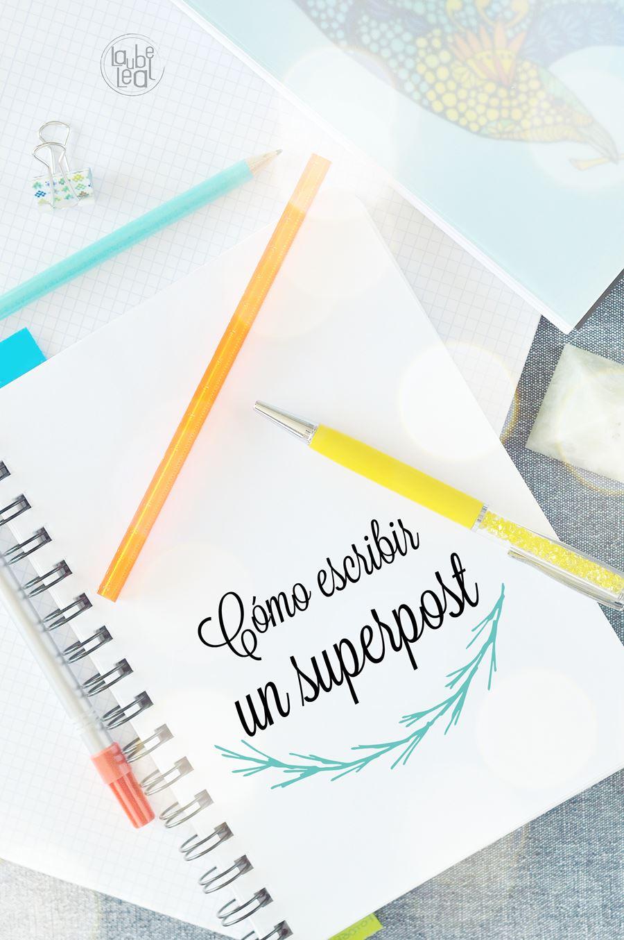Pon estilo en tus posts: cómo escribir un superpost