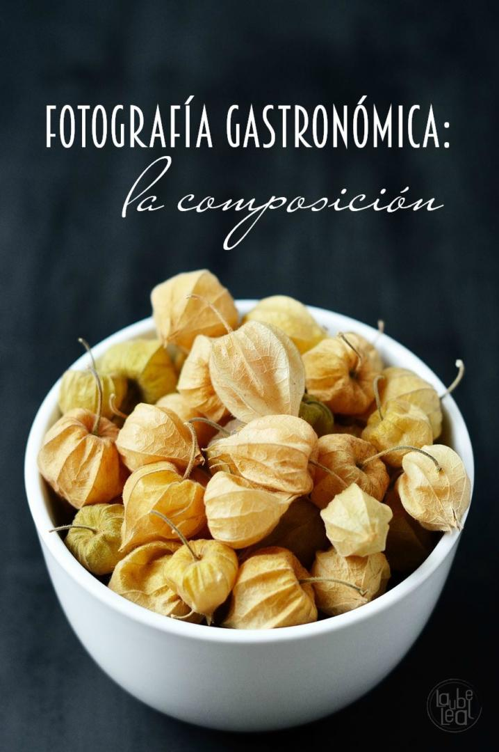 Fotografías gastronómica IX: composición